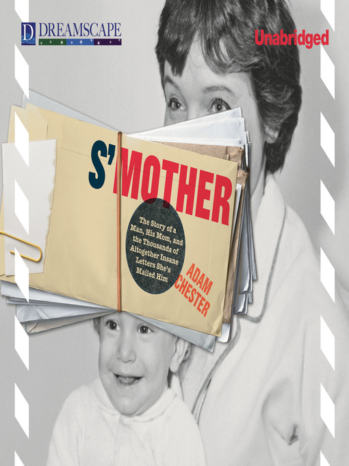 S'Mother (MP3): The Story of a Man, His Mom, and the Thousands of Altogether Insane Letters She's Mailed Him